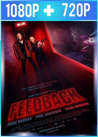 Feedback (2019) HD 1080p y 720p Latino Dual