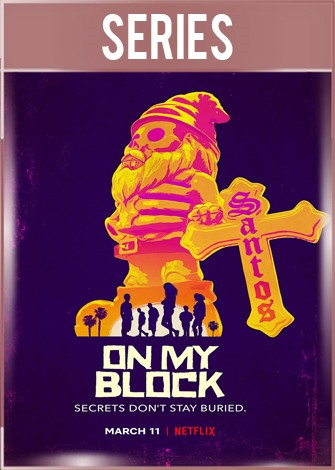On My Block Temporada 3 Completa HD 720p Latino Dual