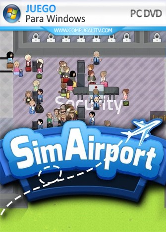 SimAirport (2020) PC Full Español