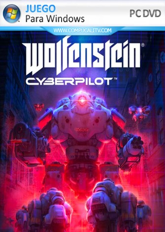 Wolfenstein Cyberpilot VR (2019) PC Full Español [Solo Realidad Virtual]