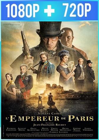 El emperador de París (2018) HD 1080p y 720p Latino Dual