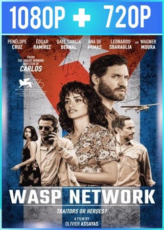 Wasp Network (2019) HD 1080p y 720p HD Latino Dual