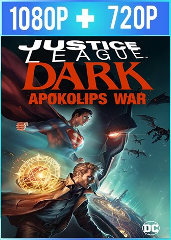 Justice League Dark: Apokolips War (2020) HD 1080p y 720p Latino Dual