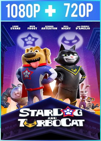 StarDog and TurboCat (2019) HD 1080p y 720p Latino Dual