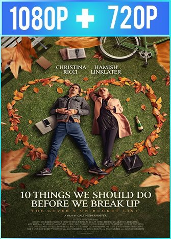 10 Things We Should Do Before We Break Up (2020) HD 1080p y 720p Latino Dual