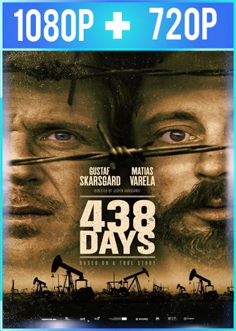 438 Days (2019) HD 1080p y 720p V.O.S.E