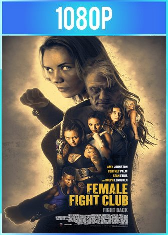 Club de luchadoras [Female Fight Club] (2016) HD 1080p Latino Dual