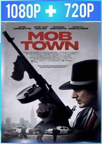 Mob Town (2019) HD 1080p y 720p Latino Dual