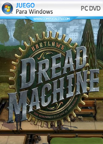 Bartlow's Dread Machine (2020) PC Game Español (Early Access)