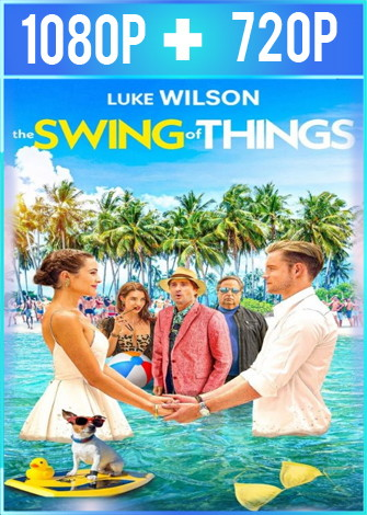 The Swing of Things (2020) HD 1080p y 720p Latino Dual