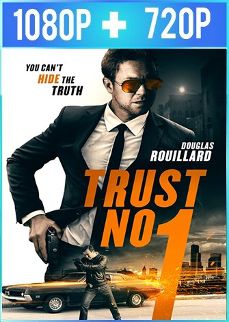 Trust No 1 (2019) HD 1080p y 720p Latino Dual