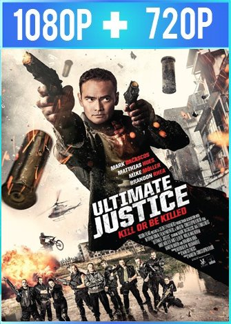 Ultimate Justice (2017) HD 1080p y 720p Latino Dual