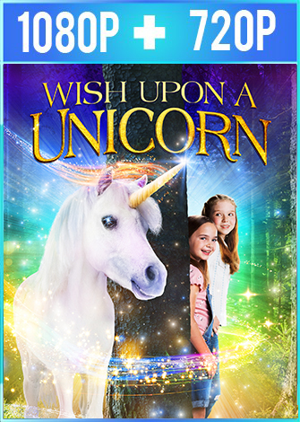Wish Upon A Unicorn (2020) HD 1080p y 720p Latino Dual