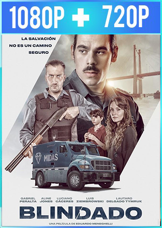Blindado (2019) HD 1080p y 720p Latino