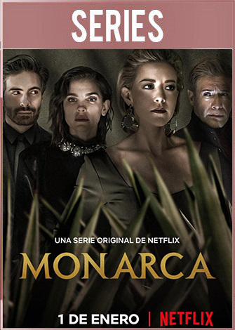 Monarca Temporada 2 (2021) HD 720p Latino