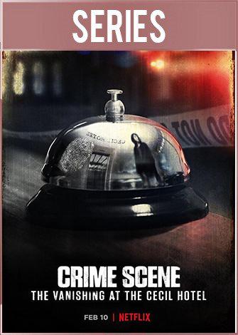 Escena del crimen: Desaparición en el hotel Cecil Temporada 1 (2021) HD 720p Latino Dual