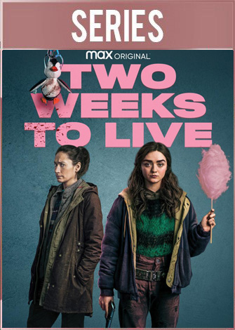 Two Weeks to Live Temporada 1 Completa (2020) HD 720p Latino Dual