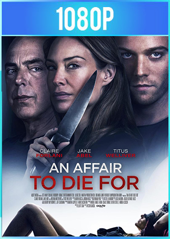 An Affair to Die For [Infidelidad] (2019) HD 1080p Latino Dual