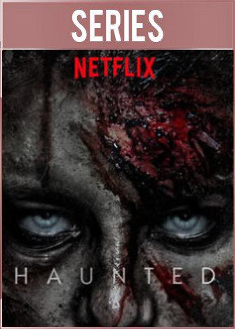 Haunted Temporada 3 Completa (2021) HD 1080p Latino Dual