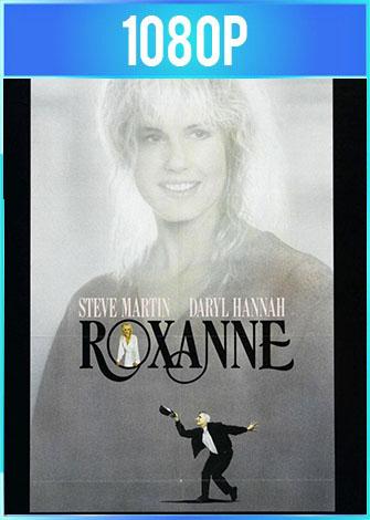 Roxanne (1987) BRRip HD 1080p Latino Dual