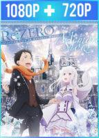 Re:Zero kara Hajimeru Isekai Seikatsu - Memory Snow (2018) HD 1080p y 720p Latino Dual
