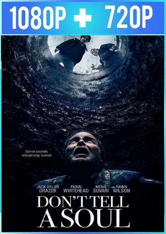 No le digas a nadie [Don't Tell a Soul] (2020) HD 1080p y 720p Latino Dual