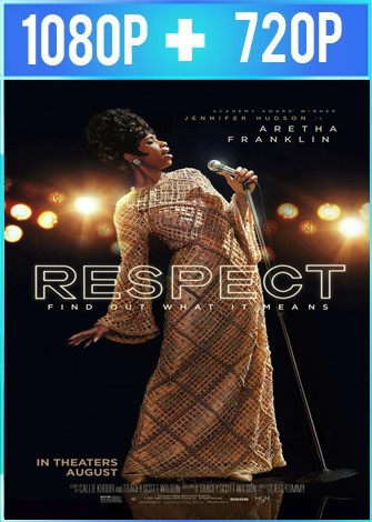 Respect: La Historia De Aretha Franklin (2021) HD 1080p y 720p