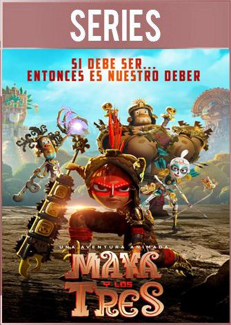 Maya y los tres Temporada 1 Completa (2021) HD 720p Latino Dual
